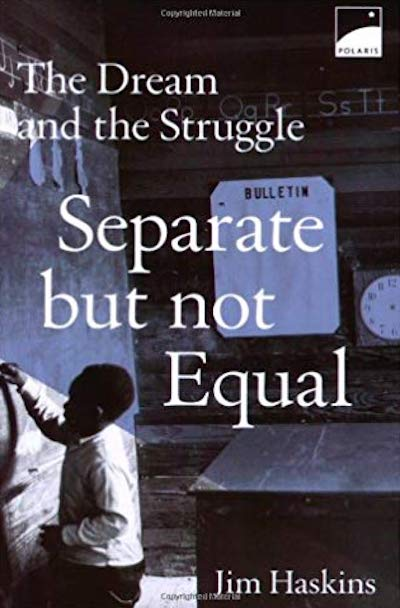 Separate but not equal: The dream and the struggle
