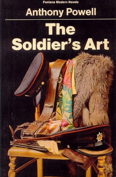 The Soldier's Art (A Dance to the Music of Time #8)