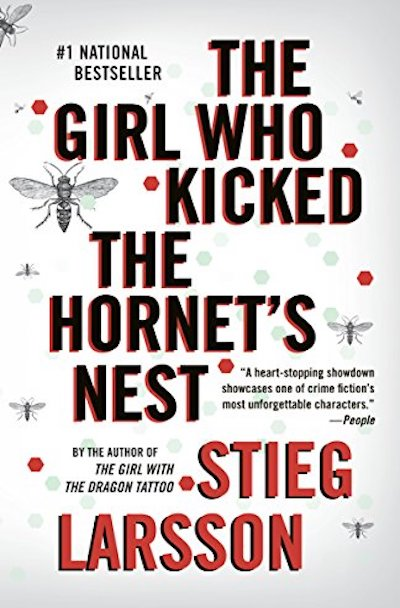 The girl who kicked the hornet's nest (Millennium #3)