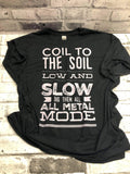 Coil To The Soil T-Shirt