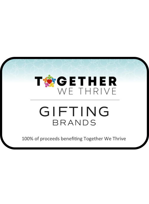 Together We Thrive | E-Gift Card