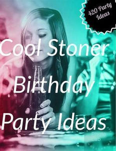 420 Party Supplies for a Lit Event Best 420 Party Ideas