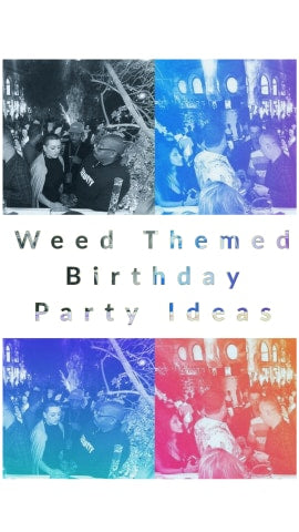 weed party supplies