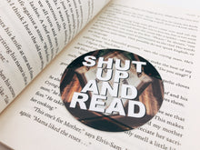 Shut Up And Read 3 Inch Round Vinyl Sticker