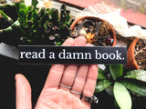 Read A Damn Book Vinyl Sticker