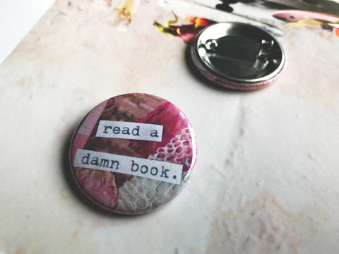 "Read a Damn Book 1.5"" Pin-Back Button"