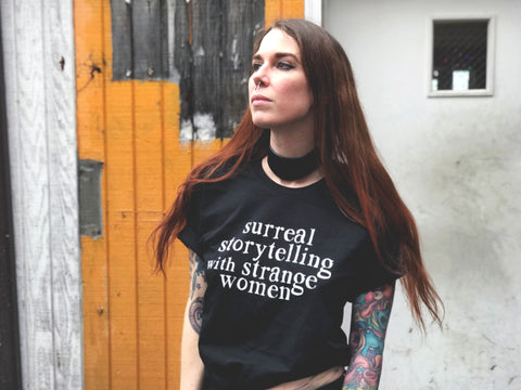 Surreal Storytelling with Strange Women Unisex T-Shirt