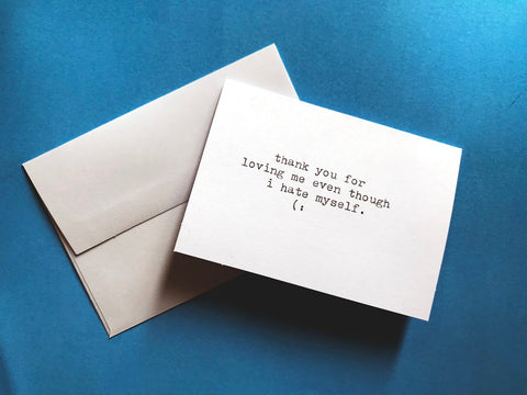 "Hand-Typed ""Just Because"" Cards - Blank Inside - Sad Collection"