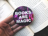 Books Are Magic 3 Inch Round Vinyl Sticker
