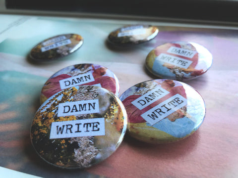 Damn Write 1.5 Inch Collage Pin-Back Button
