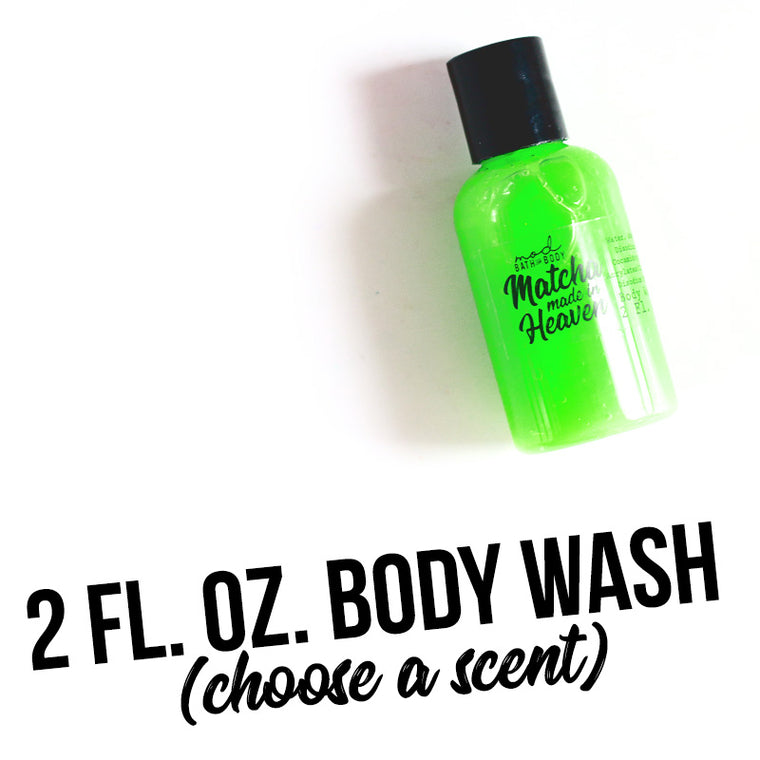YOU CHOOSE | 2 fl. ounce Body Wash
