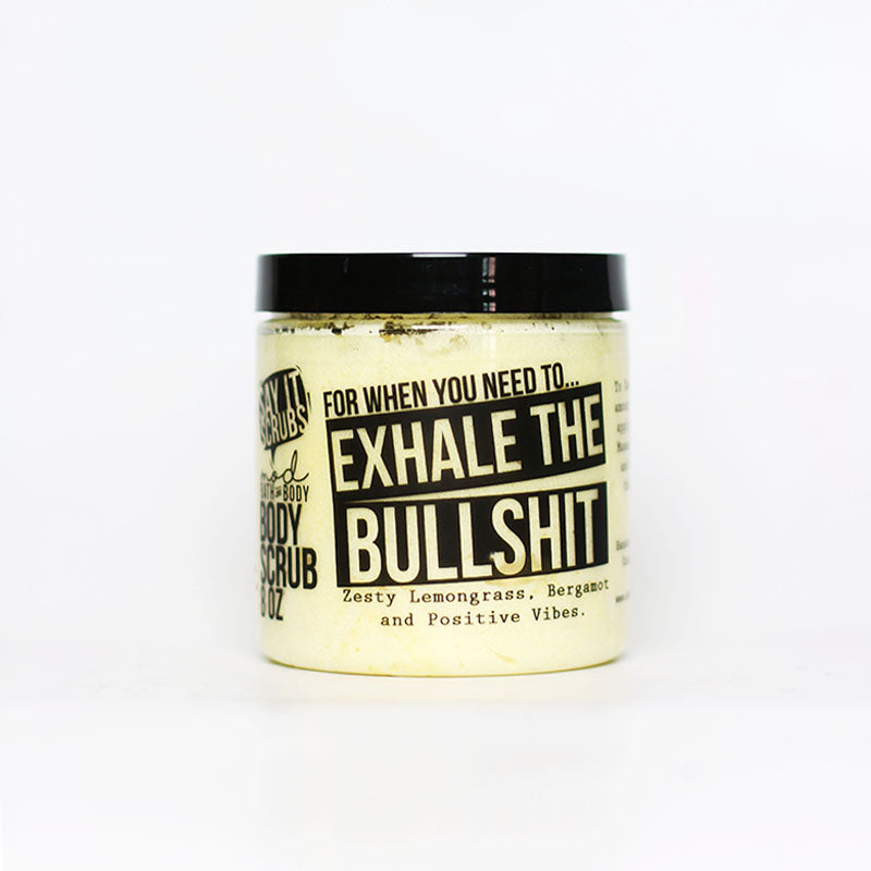 Exhale the Bullshit Body Scrub