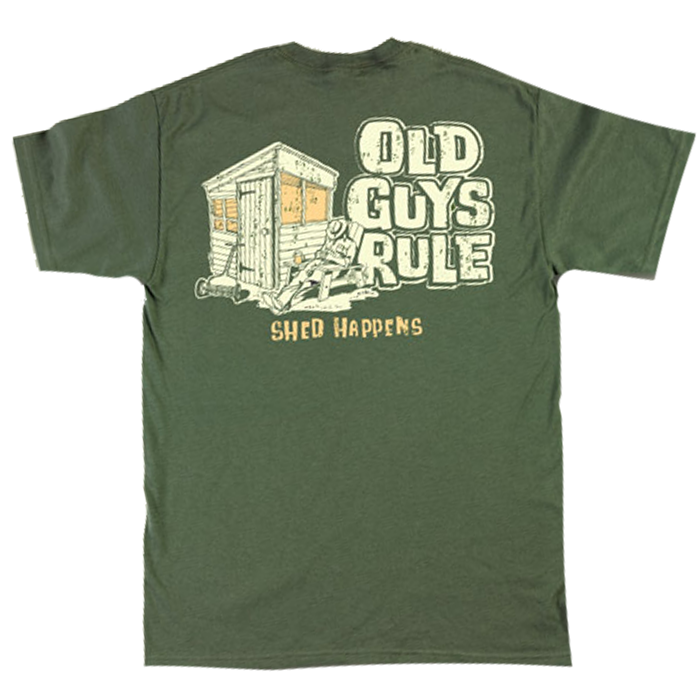 OLD GUYS RULE SHED HAPPENS