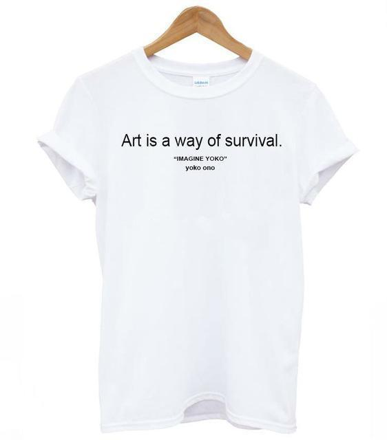 aesthetic art is way of survival tee shirt