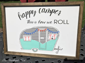 Happy Camper - The Weathered Shed