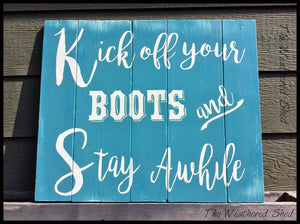 Kick Off Your Boots - The Weathered Shed