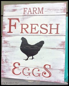 Farm Fresh Eggs - The Weathered Shed