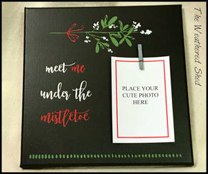 Meet Me Under The Mistletoe - The Weathered Shed