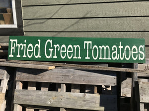 Fried Green Tomatoes - The Weathered Shed