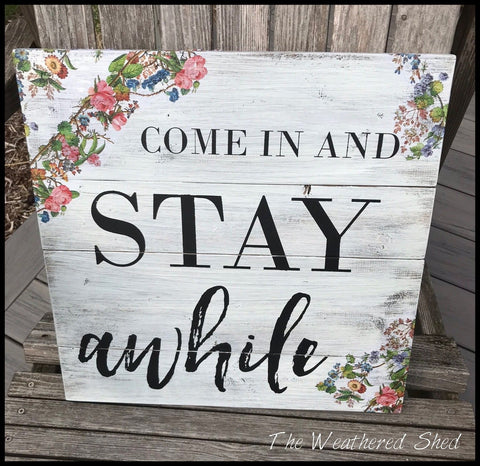 Come In and Stay Awhile - The Weathered Shed