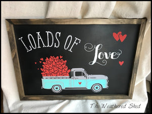 Loads of Love - Vintage Truck - The Weathered Shed
