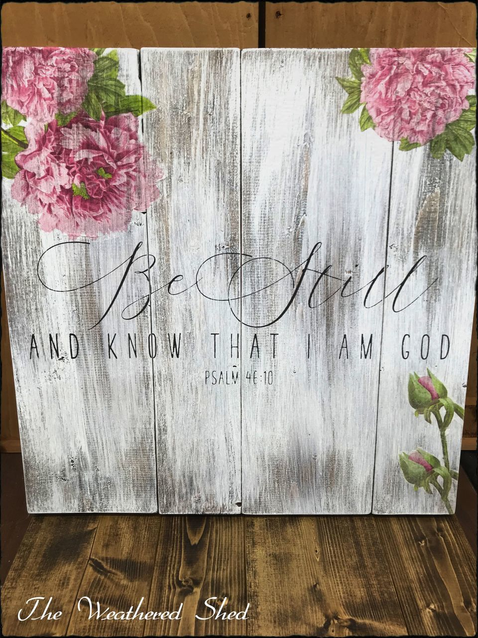 Be Still Verse w/Peonies - The Weathered Shed