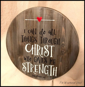I Can Do All Things Through Christ (w/heart) - The Weathered Shed