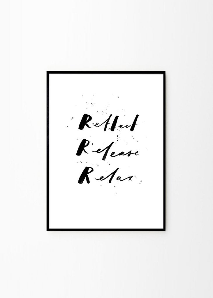 Reflect release relax print (framed)