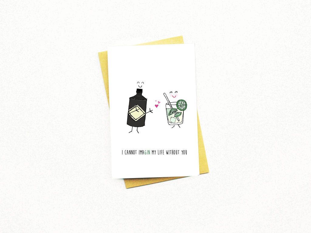 I Cannot Ima-gin My Life Without You Greeting Card