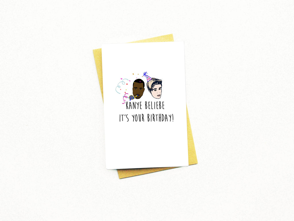 Kanye Beliebe It's Your Birthday Greeting Card