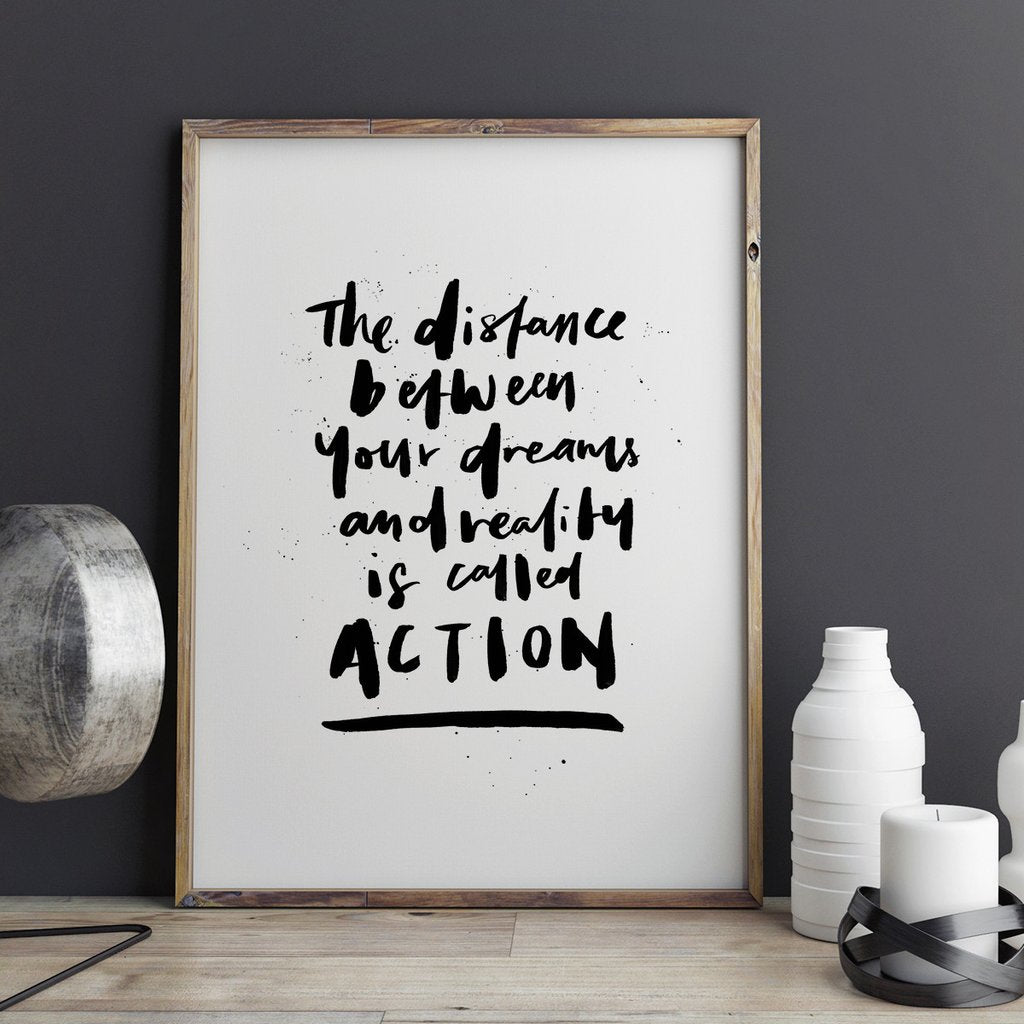 The distance between your dreams print (framed)