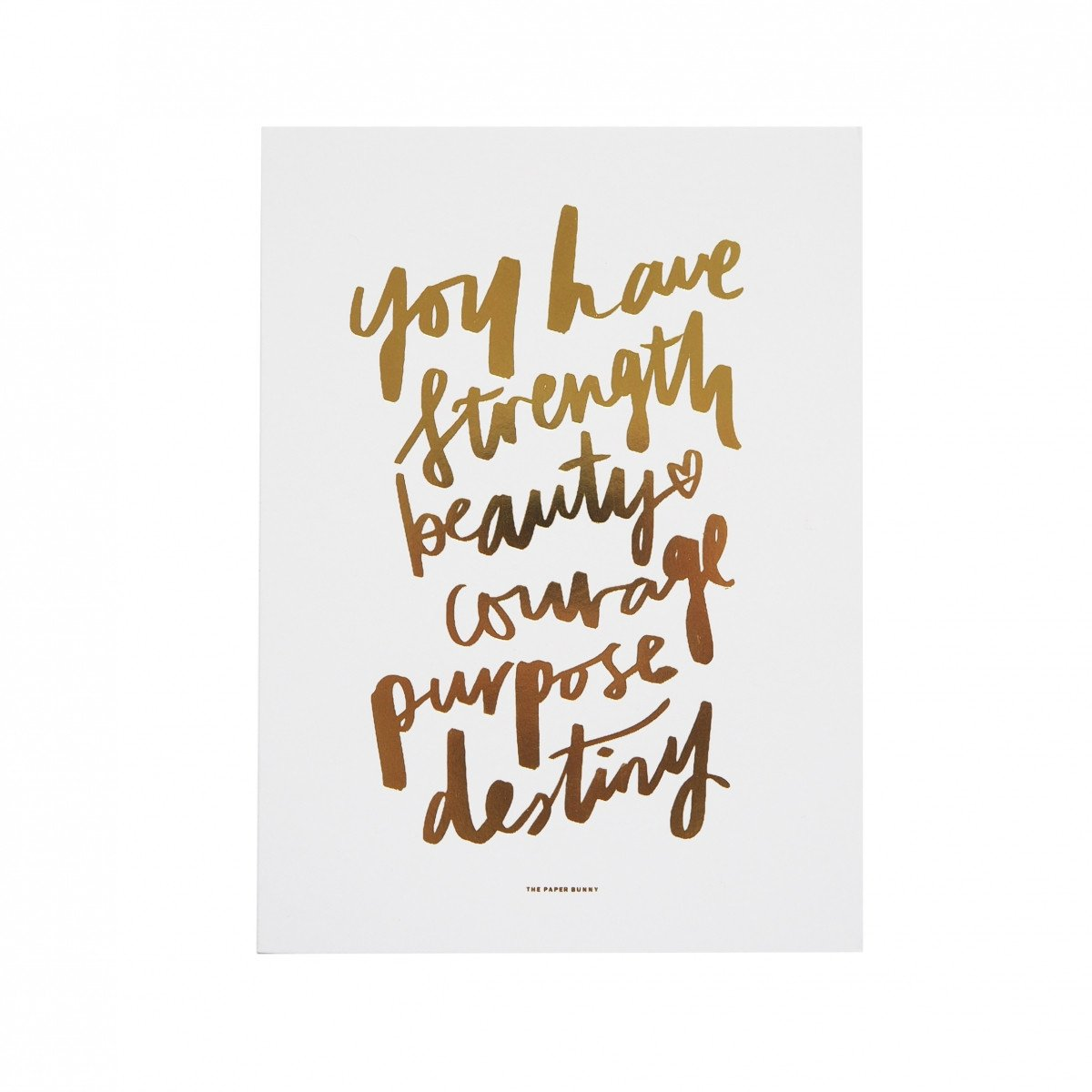 You Have Strength Foil Print