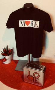 Love More - More Love Child Tee