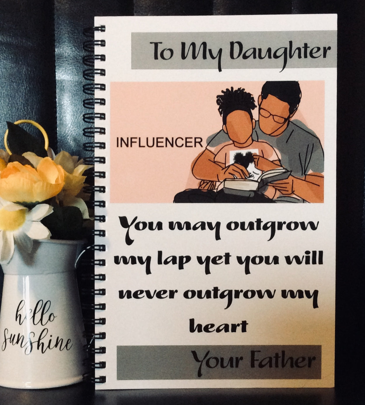 Proud Father -  Daughter Journal