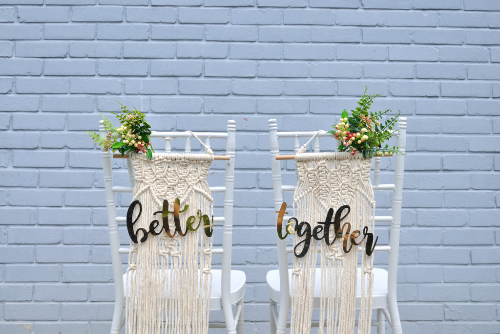 Macrame chair sign - Better Together