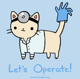 Let's Operate! T-shirt