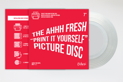 "The Ahhh Fresh ""Print It Yourself"" Picture Disc - 7"""
