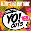 Practice Yo! Cuts Vol 1&2  Remixed | 7""