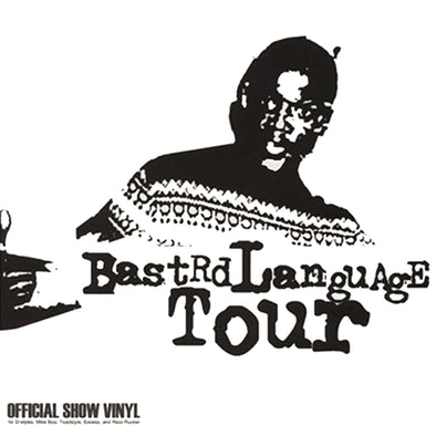 Bastard Language Tour Vinyl - 12""