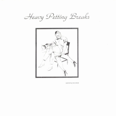 Heavy Petting Breaks - Wax Fondler 12""