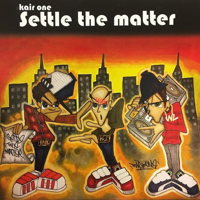 Settle The Matter | Kair One 7""