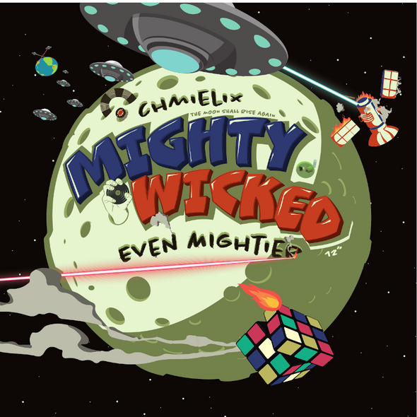 Mighty Wicked - Even Mightier | CHMIELIX 12""