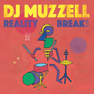 Reality Breaks | DJ Muzzell 12""