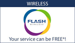 Flash Wireless Cell phone Service; Your service can be FREE!*
