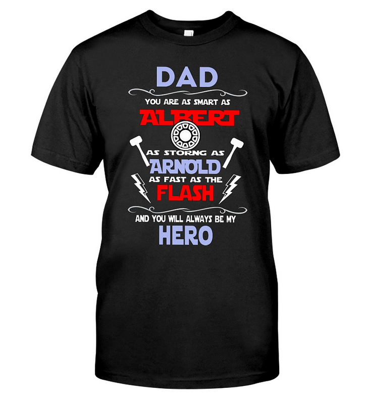 My Hero Dad T-Shirt