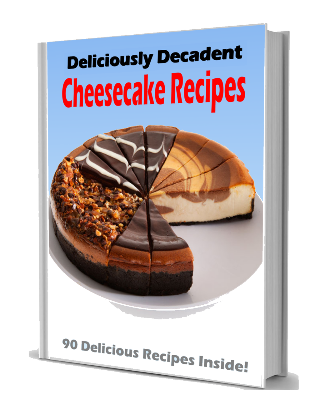 Deliciously Decadent Cheesecake Recipes