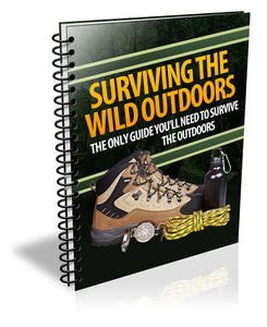 Surviving the Wild Outdoors Guide