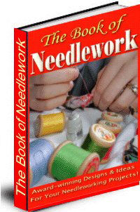 Ultimate Book Of Needlework + Bonus