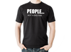 People... Not A Big Fan T Shirt