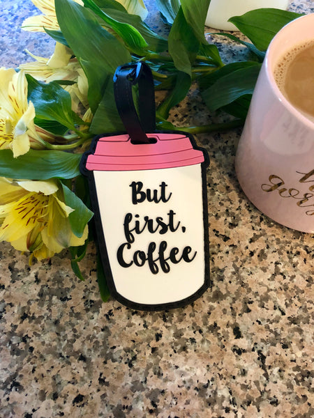 But First, Coffee Luggage Tag